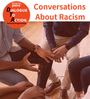 DTA Conversations About Race