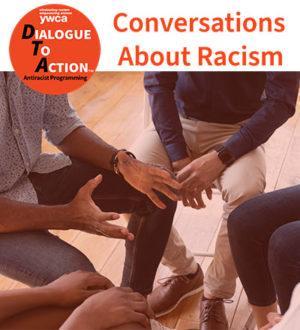 DTA Conversations About Race